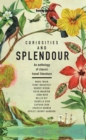 Curiosities and Splendour : An anthology of classic travel literature - eBook