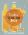 Lonely Planet's Global Distillery Tour - eBook