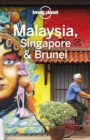 Lonely Planet Malaysia, Singapore & Brunei - eBook
