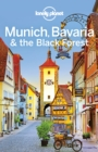 Lonely Planet Munich, Bavaria & the Black Forest - eBook