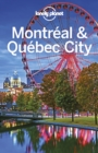 Lonely Planet Montreal & Quebec City - eBook