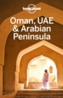 Lonely Planet Oman, UAE & Arabian Peninsula - eBook