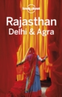 Lonely Planet Rajasthan, Delhi & Agra - eBook