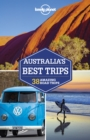 Lonely Planet Australia's Best Trips - eBook