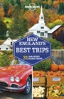 Lonely Planet New England's Best Trips - eBook