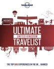 Lonely Planet's Ultimate United Kingdom Travelist - eBook