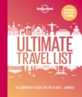 Lonely Planet's Ultimate Travel List 2 : The Best Places on the Planet ...Ranked - Book