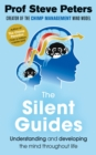 The Silent Guides : The new book from the author of The Chimp Paradox - Book