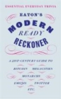 Eaton's Modern Ready Reckoner : Essential Everyday Trivia - Book
