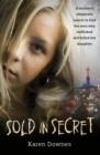 Sold in Secret : The Murder of Charlene Downes - Book