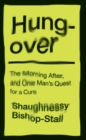 Hungover: A History of the Morning After and One Man's Quest for a Cure - Book