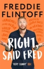 Right, Said Fred : The Most Entertaining and Enjoyable Book of the Year - Book