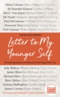 Letter To My Younger Self : The Big Issue Presents... 100 Inspiring People on the Moments That Shaped Their Lives - Book