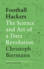Football Hackers : The Science and Art of a Data Revolution - eBook