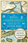 The Royal Geographical Society Puzzle Book : Pit your wits against the world's greatest explorers - Book