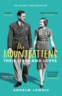 The Mountbattens : Their Lives & Loves: The Sunday Times Bestseller - Book