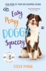 Easy Peasy Doggy Squeezy : THE BRAND NEW BOOK FROM THE UK'S NO.1 DOG TRAINER! - Book