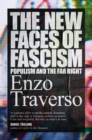 The New Faces of Fascism : Populism and the Far Right - Book