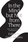 In the Mind But Not From There : Real Abstraction and Contemporary Art - Book