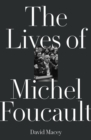 The Lives of Michel Foucault - Book