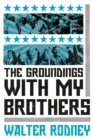 The Groundings with My Brothers - Book