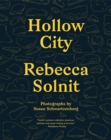 Hollow City : The Siege of San Francisco and the Crisis of American Urbanism - Book