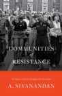 Communities of Resistance : Writings on Black Struggles for Socialism - Book