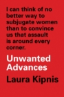 Unwanted Advances : Sexual Paranoia Comes to Campus - eBook