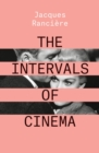 The Intervals of Cinema - Book