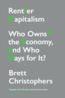 Rentier Capitalism : Who Owns the Economy, and Who Pays for It? - eBook