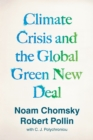 Climate Crisis and the Global Green New Deal : The Political Economy of Saving the Planet - Book