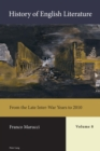History of English Literature, Volume 8 - eBook : From the Late Inter-War Years to 2010 - eBook