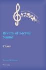 Rivers of Sacred Sound : Chant - eBook