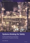 Systems-thinking for Safety : A short introduction to the theory and practice of systems-thinking. - eBook