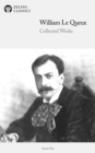 Delphi Collected Works of William Le Queux (Illustrated) - eBook