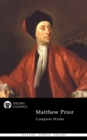 Delphi Complete Works of Matthew Prior (Illustrated) - eBook