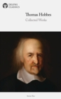 Delphi Collected Works of Thomas Hobbes - eBook