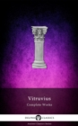 Delphi Complete Works of Vitruvius (Illustrated) - eBook