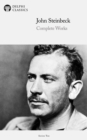 Delphi Complete Works of John Steinbeck (Illustrated) - eBook