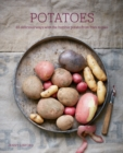 Potatoes : 65 Delicious Ways with the Humble Potato from Fries to Pies - Book