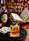 From Dram to Manhattan : Around the World in 40 Whisky Cocktails from Scotch to Bourbon - Book