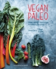 Vegan Paleo : Protein-rich plant-based recipes for well-being and vitality - eBook