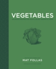 Vegetables : Delicious recipes for roots, bulbs, shoots & stems