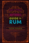 The Curious Bartender's Guide to Rum - eBook