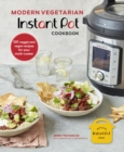 Modern Vegetarian Instant Pot(R) Cookbook