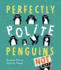 Perfectly Polite Penguins - Book