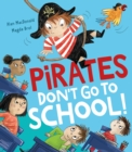 Pirates Don't Go to School! - Book