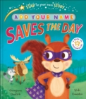 Star in Your Own Story: Saves the Day - Book