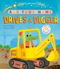 Star in Your Own Story: Drives a Digger - Book
