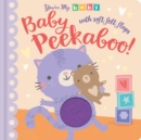 You're My Baby: Baby Peekaboo : Baby Peekaboo - Book